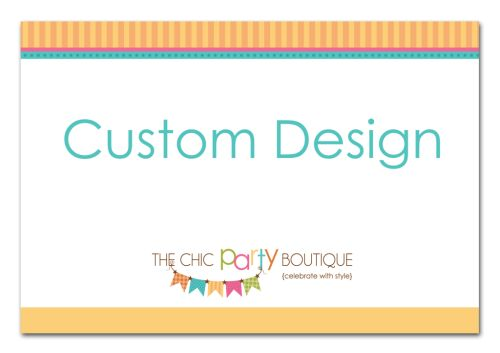 Custom Design - Totally Unique to You-party, invitation, boy, girl, celebrate, celebration, invite, shower, baby shower, custom, unique, made to order, personalised, personal, personalized, one of a kind, OOAK, birthday