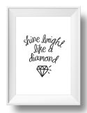 Shine Bright Wall Art Print-lyrics, song, print, art, wall art, wall, adult, quote, diamond, rihanna, shine bright like a diamond
