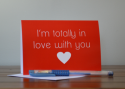 Totally in Love with You Card-greeting card, greeting, card, valentine, valentines day, love, anniversary, partner